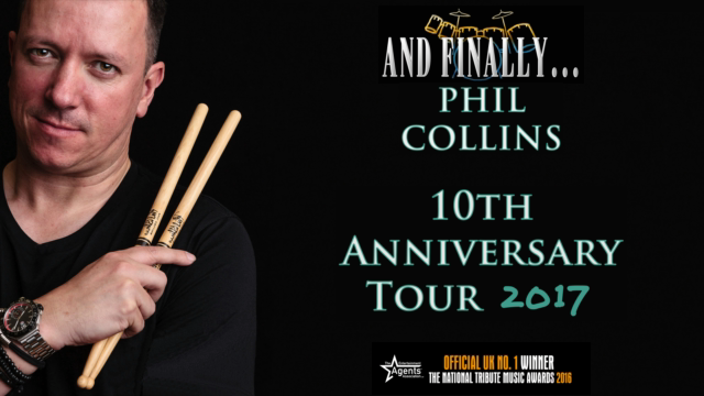 And Finally… Phil Collins - 10th Anniversary Tour 2017